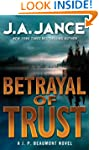 Betrayal of Trust: A J. P. Beaumont N...