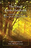 The Druid Grove Handbook (0979170087) by John Michael Greer