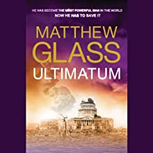 Ultimatum (       UNABRIDGED) by Matthew Glass Narrated by Phil Gigante