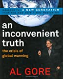 AN Inconvenient Truth: The Crisis of Global Warming (0670062715) by Al Gore