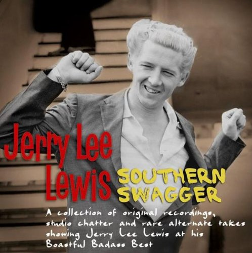 Jerry Lee Lewis - Southern Swagger - Zortam Music