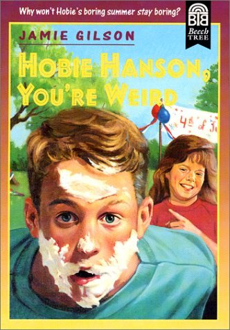 hobie-hanson-youre-weird-by-jamie-gilson-1987-04-01