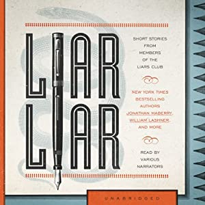 Liar Liar: Short Stories by Members of the Liar's Club | [The Liars Club]