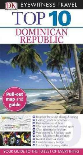 TOP 10 DOMINICAN REPUBLIC (DK EYEWITNESS TOP 10 TRAVEL GUIDES) by Ferguson, James ( Author ) on Aug-29-2011[ Paperback ]