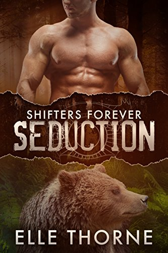 Seduction: BBW Paranormal Shape Shifter Romance (Shifters Forever Book 2)