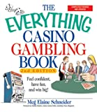 img - for The Everything Casino Gambling Book: Feel confident, have fun, and win big! (Everything ) book / textbook / text book