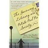 The Guernsey Literary and Potato Peel Pie Society ~ Annie Barrows