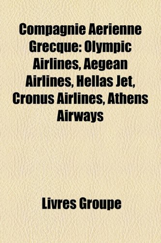 compagnie-arienne-grecque-olympic-airlines-aegean-airlines-hellas-jet-cronus-airlines-athens-airways