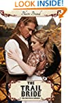 The Trail Bride (The Montana Brides, #5)