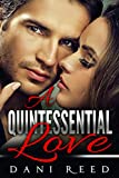 A Quintessential Love (Romance Stories by Dani Reed Book 1)