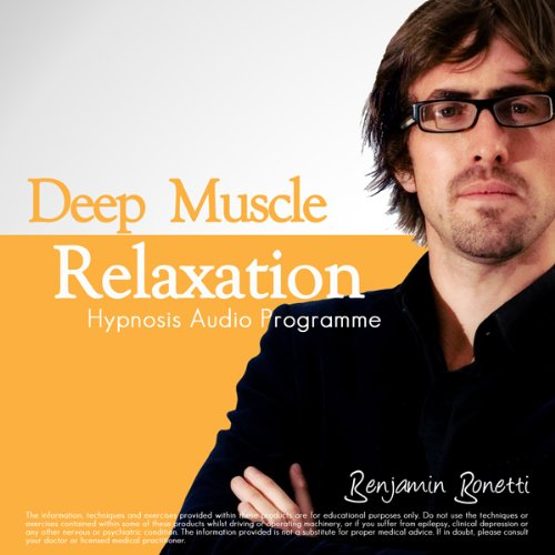 Deep Muscle Relaxation: Ideal For Athletes, Sporting Professionals And Keen Amateurs
