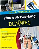 Home Networking Do-It-Yourself For Dummies�