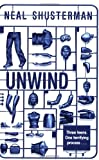 Cover of Unwind by Neal Shusterman 1847382312