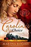 Caroline's Choice: Winds Across the Prairie, Book Four