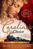 Caroline's Choice: Winds Across the Prairie, Book Four