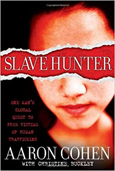 Slave Hunter: One Man's Global Quest to Free Victims of Human Trafficking price comparison at Flipkart, Amazon, Crossword, Uread, Bookadda, Landmark, Homeshop18