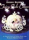 Debbie Brown's Fairy Tale Cakes
