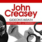 Gideon's Wrath: Gideon of Scotland Yard, Book 13 (       UNABRIDGED) by John Creasey Narrated by Gordon Griffin
