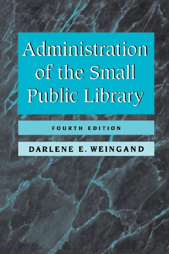 Administration of the Small Public Library