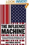 The Influence Machine: The U.S. Chamb...
