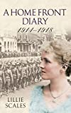 img - for A Home Front Diary 1914 - 1918 book / textbook / text book