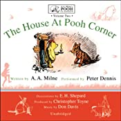 The House at Pooh Corner: A.A. Milne's Pooh Classics, Volume 2 | [A. A. Milne]