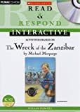 Wreck of the Zanzibar (Read & Respond Interactive) Jillian Powell