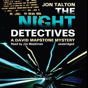 The Night Detectives: A David Mapstone Mystery, Book 7 | [Jon Talton]