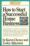 img - for How to Start a Successful Home Business (Money America's Financial Advisor) by Karen Cheney (1997-11-05) book / textbook / text book