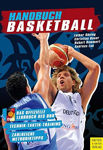 Handbuch Basketball - Technik - Taktik - Training