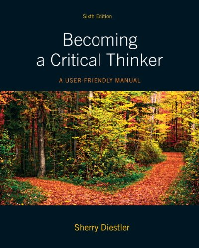 Becoming a Critical Thinker: A User Friendly Manual (6th...