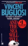 And the Sea Will Tell (0804109176) by Bugliosi, Vincent