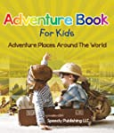 Adventure Book For Kids: Adventure Pl...