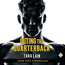 Outing the Quarterback (       UNABRIDGED) by Tara Lain Narrated by John-Paul Barrel