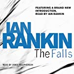 The Falls: Inspector Rebus, Book 12 (       ABRIDGED) by Ian Rankin Narrated by James Macpherson