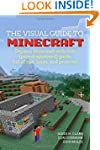 The Visual Guide to Minecraft: Dig in...