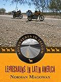 Leprechauns In Latin America (Adventures In Yellow Book 1) (English Edition)