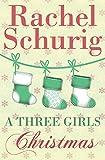A Three Girls Christmas: A Three Girls Short Story