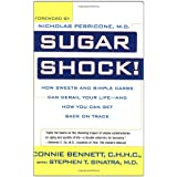 Sugar Shock!: How Sweets and Simple Carbs Can Derail Your Life-- And How You Can Get Back on Trackby Nicholas Perricone