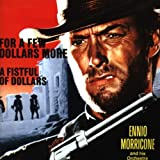 For a Few Dollars More/Fistful of Dollarsby Ennio Morricone