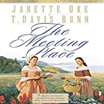 The Meeting Place: Song of Acadia, Book #1 | Jeanette Oke,T. Davis Bunn