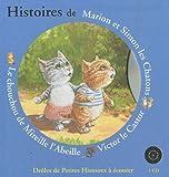 echange, troc Antoon Krings - Histoires de Marion et Simon les Chatons, Victor le castor, Le chouchou de Mireille l'Abeille (1CD audio)