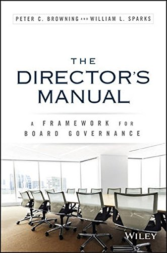 The Director's Manual: A Framework for Board Governance (Corporate Boards compare prices)