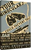 Your binoculars could prevent this Loan your 6 x 30 or 7 x 50 Zeiss or Bausch and Lomb binoculars to your navy : Pack carefully and send to Naval Observatory Washington D.C. by Unknown vintage - 19-in x 30-in Giclée Art Print
