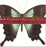 Butterfly Kisses (Bob Carlisle)