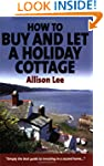 Buy & Let A Holiday Cottage