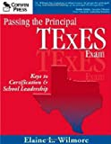 img - for Passing the Principal TExES Exam: Keys to Certification & School Leadership book / textbook / text book