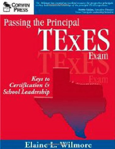 Passing the Principal TExES Exam: Keys to Certification...