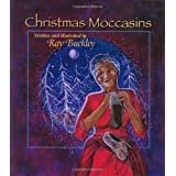 Christmas Moccasins ~ Ray Buckley