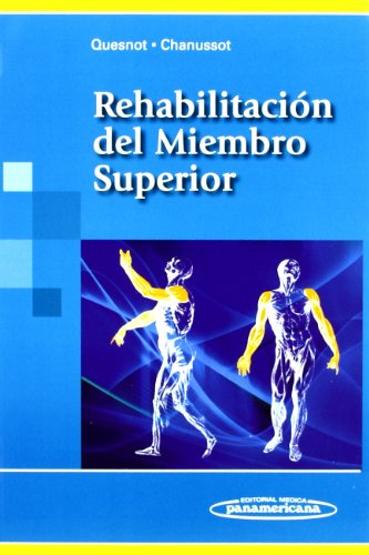 REHABILITACION DEL MIEMBRO SUPERIOR